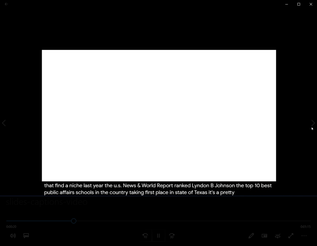 Blank screen with two lines of captions