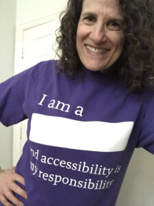 """Meryl in a purple shirt """"I am a [blank] and accessibility is my responsibility."""""""
